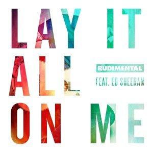 Lay It All On Me - feat. Ed Sheeran