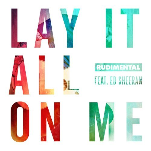 Lay It All On Me - feat. Ed Sheeran