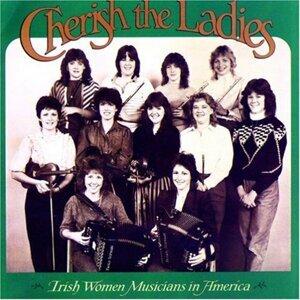 Cherish The Ladies: Irish Women Musicians in America
