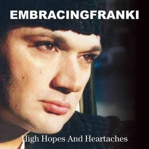 High Hopes and Heartaches