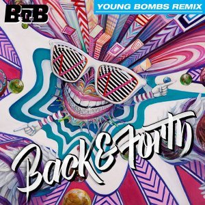 Back and Forth - Young Bombs Remix