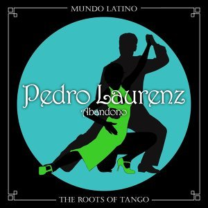 The Roots Of Tango - Abandono