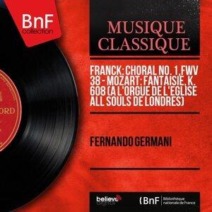Franck: Choral No. 1, FWV 38 - Mozart: Fantaisie, K. 608 (À l'orgue de l'église All Souls de Londres) - Mono Version