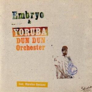 Embryo & Yoruba Dun Dun Orchester
