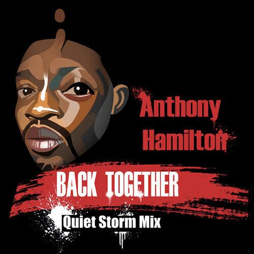 Back Together - Quiet Storm Mix