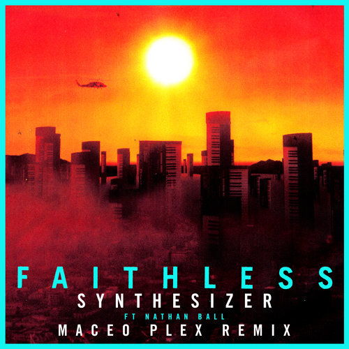 Synthesizer (feat. Nathan Ball) [Maceo Plex Remix] - Edit