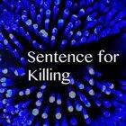 Sentence for Killing