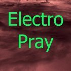Electro Pray