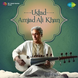 Ustad: Amjad Ali Khan