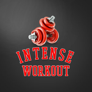 Intense Workout