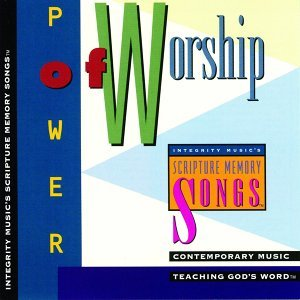 Integrity Music's Scripture Memory Songs: Power of Worship