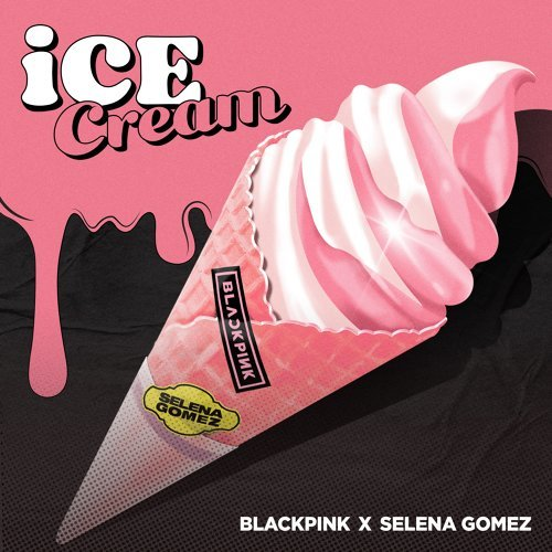 Ice Cream (with Selena Gomez)