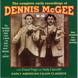 The Complete Early Recordings Of Dennis McGee