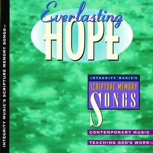 Integrity's Scripture Memory Songs: Everlasting Hope