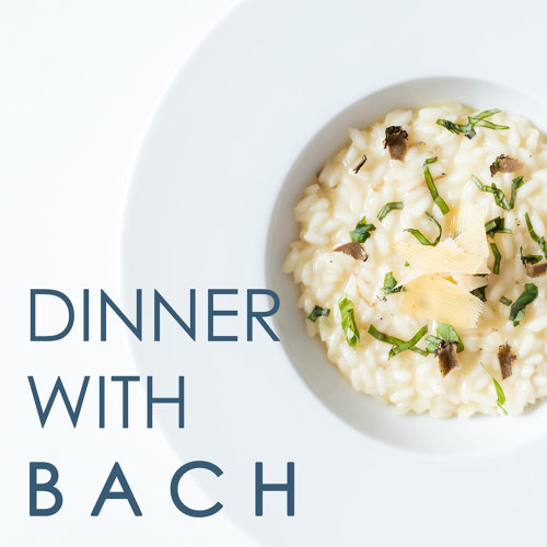 Dinner with Bach