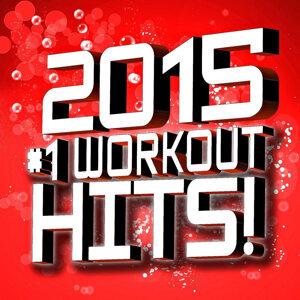2015 #1 Workout Hits!