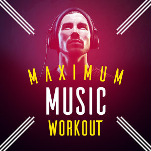 Maximum Music Workout
