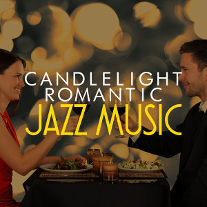 Candlelight Romantic Jazz Music