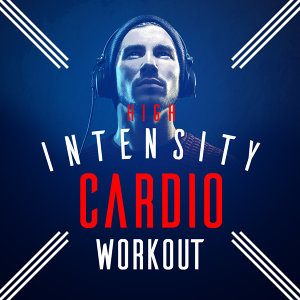 High Intensity Cardio Workout