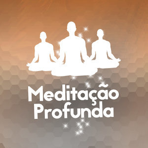 Meditação Profunda