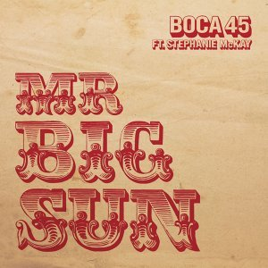 Mr Big Sun (feat. Stephanie McKay)