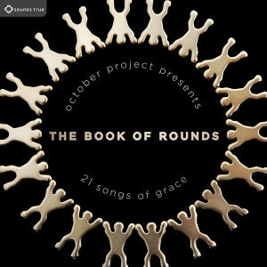 The Book of Rounds: 21 Songs of Grace
