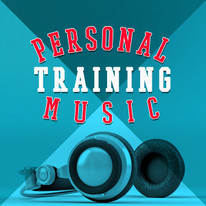 Personal Training Music