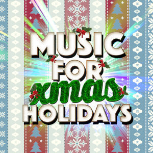 Music for Xmas Holidays