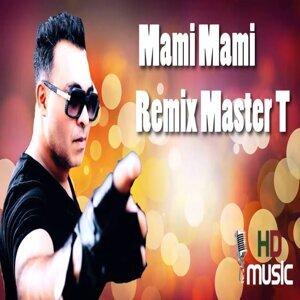 Mami Mami - Remix Master T