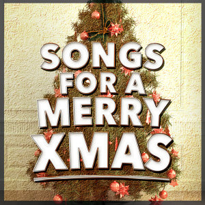 Songs for a Merry Xmas