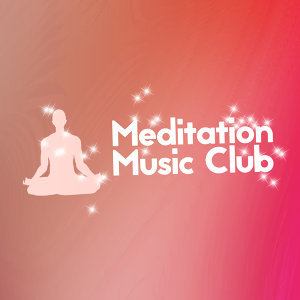 Meditation Music Club