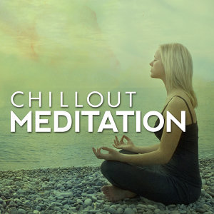 Chillout Meditation