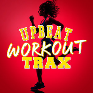 Upbeat Workout Trax