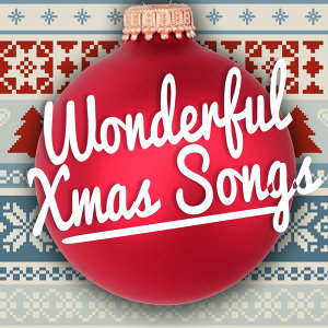 Wonderful Xmas Songs