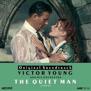 The Quiet Man (Original Motion Picture Soundtrack)