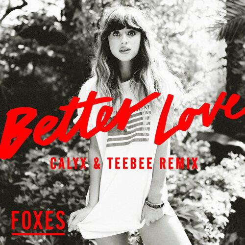Better Love - Calyx & TeeBee Remix
