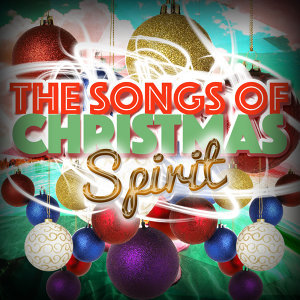 The Songs of Christmas Spirit