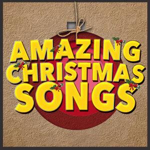 Amazing Christmas Songs