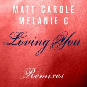 Loving You - Remixes