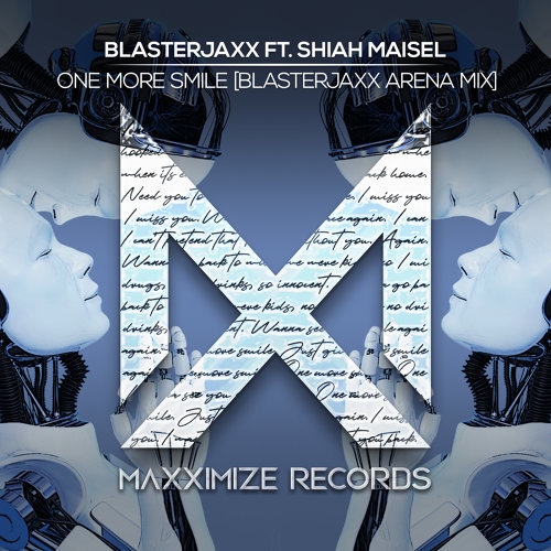 One More Smile (feat. Shiah Maisel) - Blasterjaxx Arena Mix