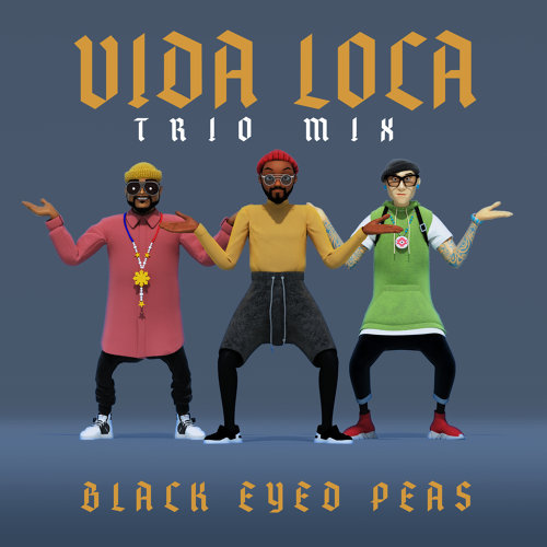VIDA LOCA - TRIO mix