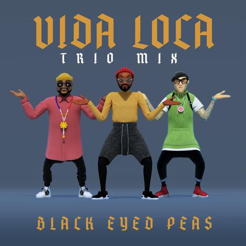 VIDA LOCA - TRIO mix