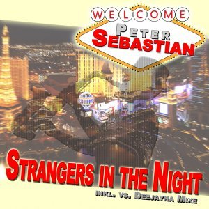 Strangers in the Night - #Mixed by Deejayna