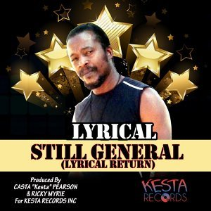 Still General (Lyrical Return)