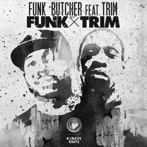 Funk x Trim (feat. Trim)