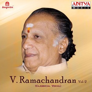 Vocal: V. Ramachandran, Vol. 2
