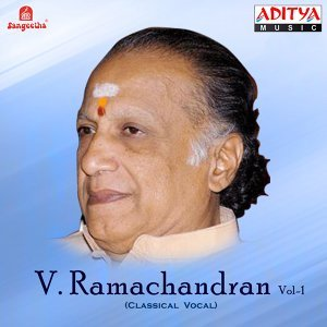 Vocal: V. Ramachandran, Vol. 1