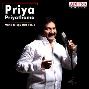 Priya Priyathama - Mano Telugu Hits, Vol. 1