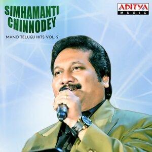 Simhamanti Chinnodey - Mano Telugu Hits, Vol. 2