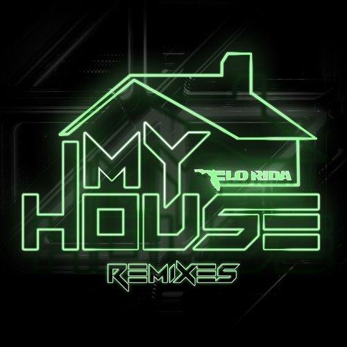 My House - Remixes